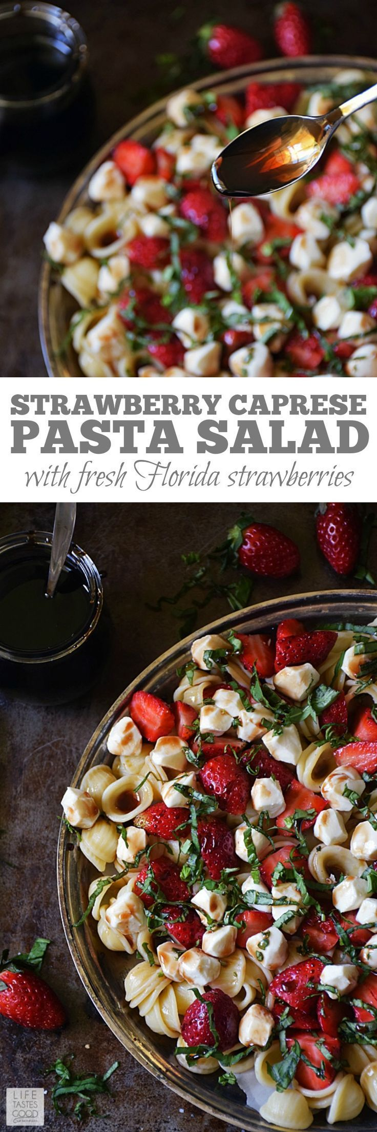 Strawberry Caprese Pasta Salad   by Life Tastes Good is a twist on the traditional Caprese Salad. Instead of tomatoes, I used sweet Florida strawberries for a refreshing change to this classic flavor combo!