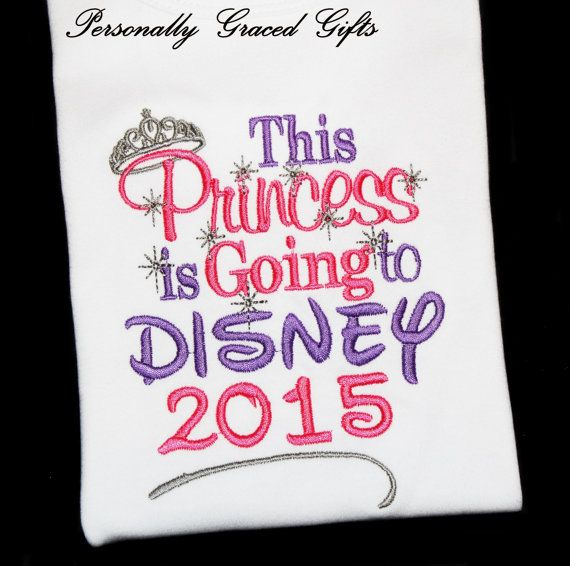 This Princess is Going to Disney with Date Kids Custom Embroidered Shirt or Bodysuit: Update as Needed  Please contact me with any questions and comment with size at check-out.