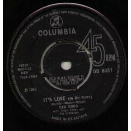 "KEN DODD It's Love 7"" VINYL B/W A House With No Windows (Db8031) UK Columbia"