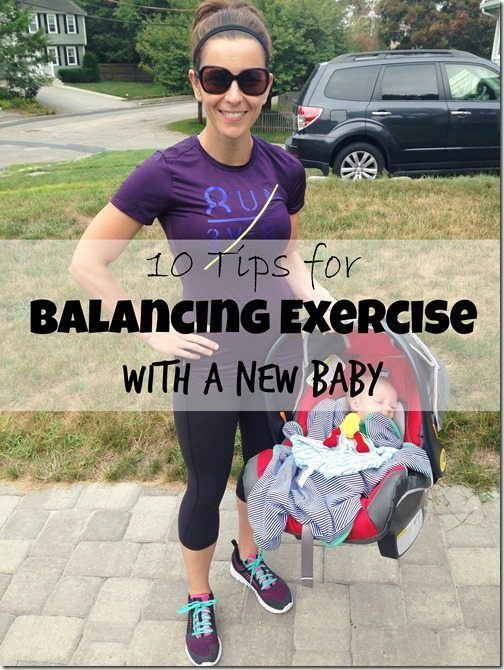 10 Tips for Balancing Exercise With a New Baby http://carrotsncake.com/2014/09/10-tips-for-balancing-exercise-with-a-new-baby.html