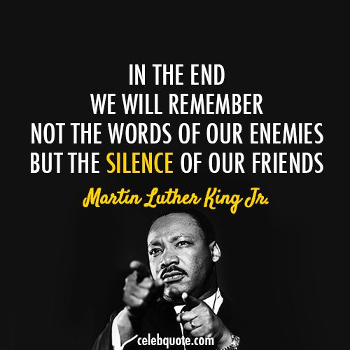 Martin Luther King Jr Quote About Enemies Friends Silence
