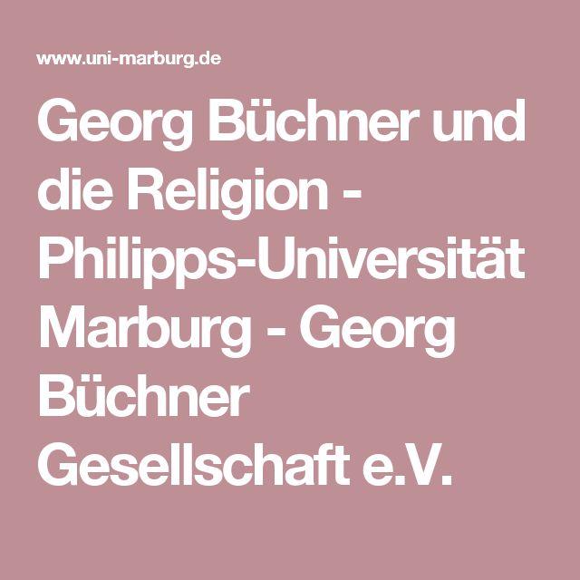 Georg Büchner und die Religion - Philipps-Universität Marburg - Georg Büchner Gesellschaft e.V.