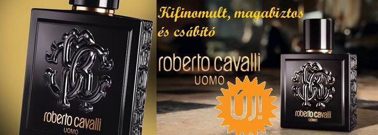 Roberto Cavalli Uomo férfi parfüm  Mottója: Légy kifinomult, magabiztos, és természetesen csábító  http://www.parfumdivat.hu/parfumdivathazak/roberto-cavalli-uomo-ferfi-parfum.html