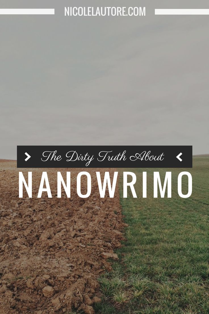 The Dirty Truth About National Novel Writing Month (NaNoWriMo)