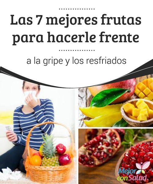 Las 7 mejores #Frutas para hacerle frente a la gripe y los #Resfriados   Las propiedades nutricionales de algunas frutas son útiles para prevenir y combatir los síntomas de la #Gripe y el resfriado. ¡Descúbrelas! #RemediosNaturales