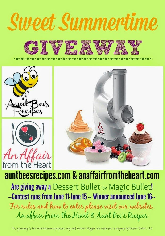 Dessert Bullet by Magic Bullet Dessert Maker Giveaway | Aunt Bee's Recipes & An Affair From The Heart