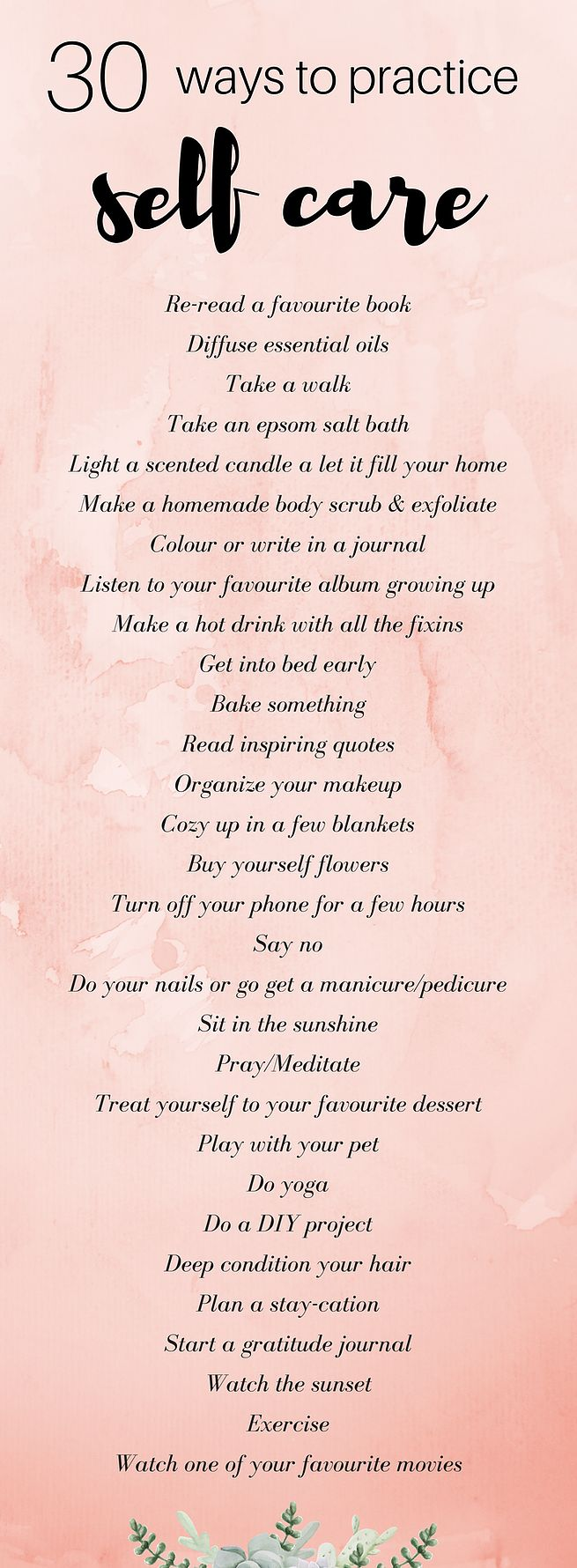 30 Ways to Practice Self Care :: I hope you choose to have that hot bath instead of doing the laundry one night. I hope you find that five dollars in your jeans and go get that donut.
