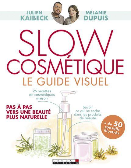 Un livre illustré, pratique et plus girly, pour passer à la pratique Slow Cosmétique