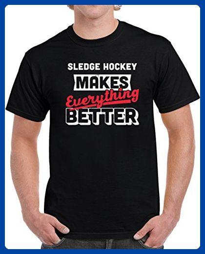 Sledge Hockey Makes Everything Better Unisex T Shirt L Black - Sports shirts (*Amazon Partner-Link)