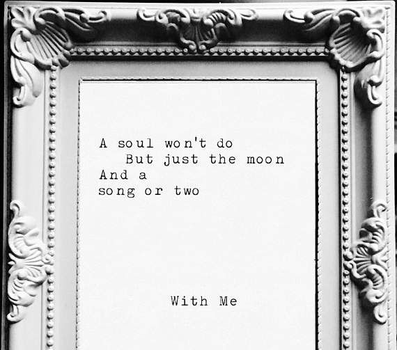 With Me. A typewriter poetry/poem print by Anna F. Customise: