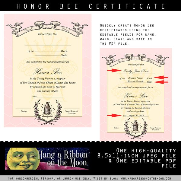 YW Honor Bee Certificate. Free for download from Hang a Ribbon on the Moon.--editable PDF and high-quality JPEG files included!