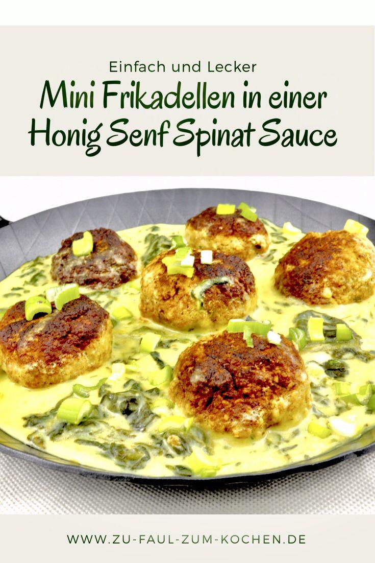 Mini Frikadellen in einer Honig Senf Spinat Sauce – Zu Faul Zum Kochen ?