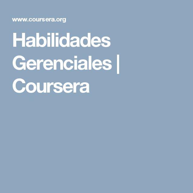 Habilidades Gerenciales   Coursera