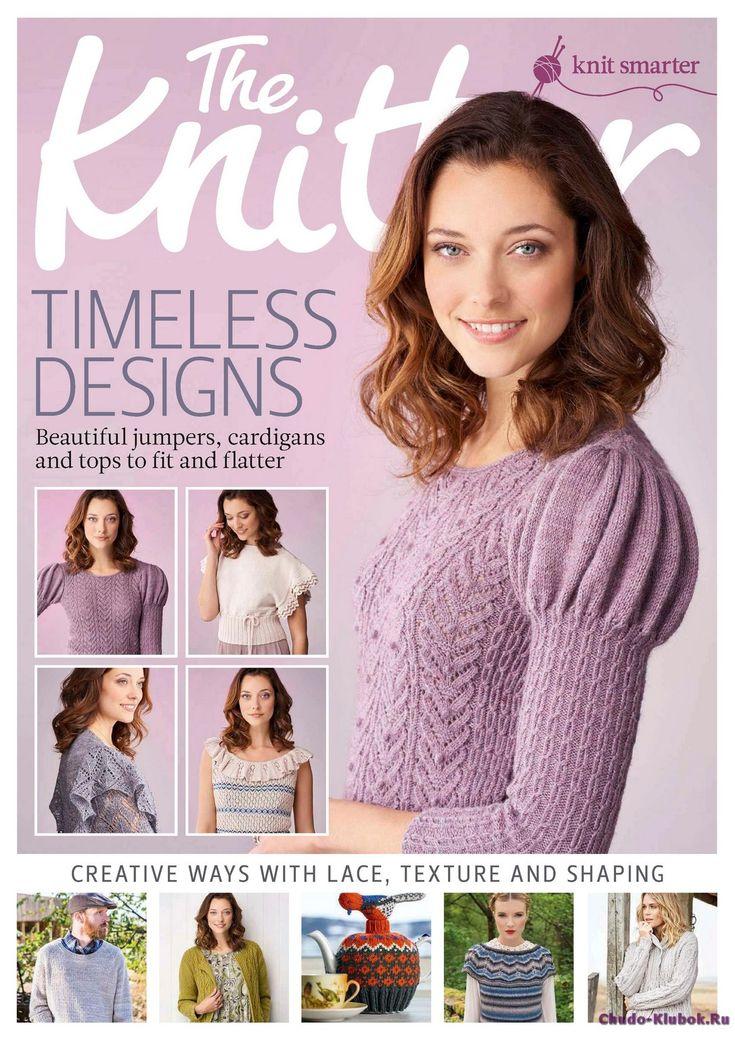 Журнал по вязанию, онлайн, скачать The Knitter 111 2017 Продолжение от 51 стр. Продолжение от 101 стр. The Knitter 111 2017