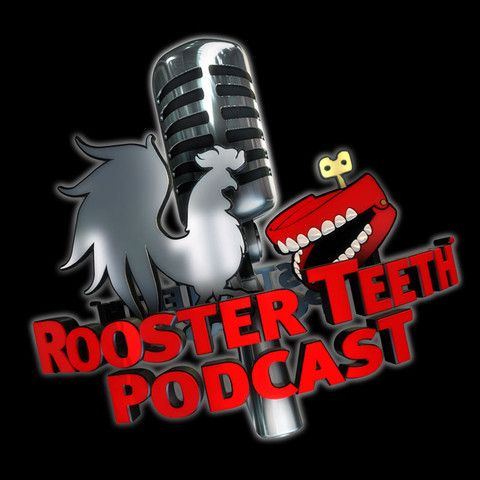 Rooster Teeth Podcast Favorite Podcast - if you love video games and pop culture check it out!