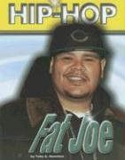 Fat Joe (Hip Hop (Mason Crest Paperback))