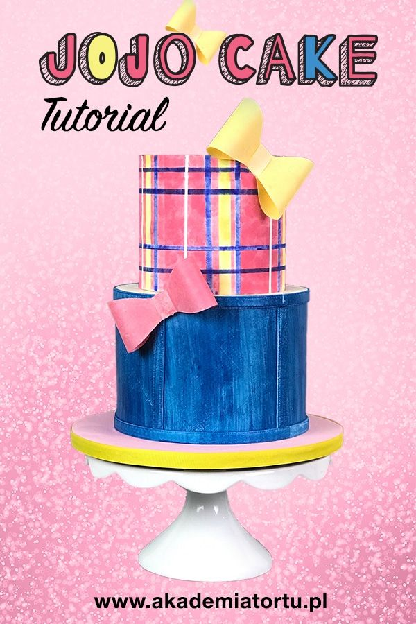 Jojo Cake Tutorial Akademiatortu Pl Cake Tutorial Tutorial Cake