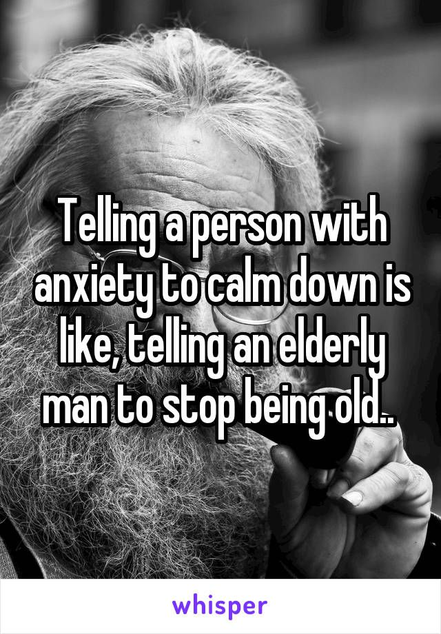 how to explain anxiety to someone