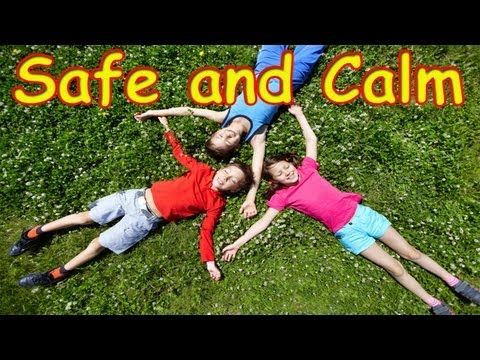 Safe and Calm for Children -- Children Meditation Song -- Children's Songs by The Learning Station