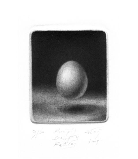 Konstantin Chmutin, Humpty Dumpty fall, 2005, mezzotint, 45x40 mm  #gift_tips: ask ART re.FLEX stuff for Konstantin Chmutin's graphics   Konstantin Chmutin, one of St Petersburg's leading printmakers, uses the 17th-century mezzotint technique to make his still-life studies. The joy of his simple images derives from his control of tones, from a rich velvet black through shades of grey to white.