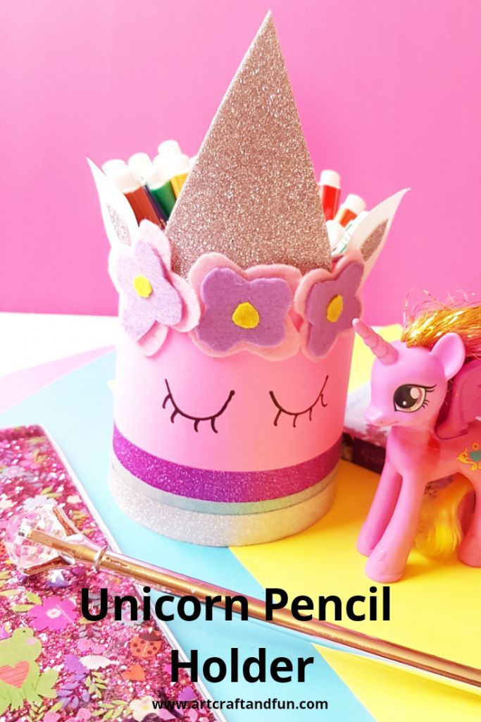 Easy To Make Magical Unicorn Pencil Holder Craft For Kids Crafty