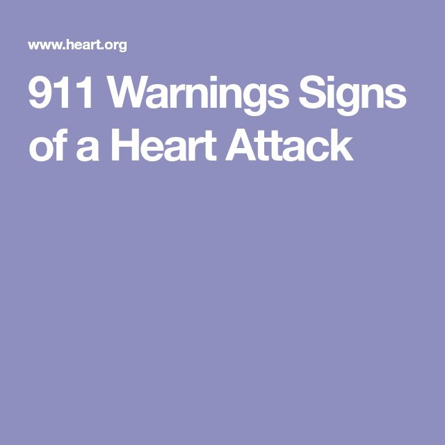 911 Warnings Signs of a Heart Attack