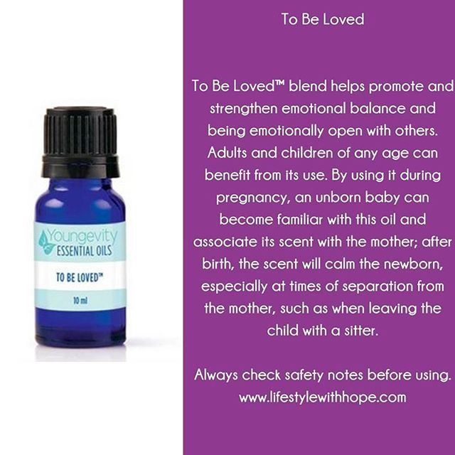 To be at Loved  Check out the incredible line of blends with Youngevity! For more information about this essential oil, or any of the other essential oils in the #youngevity family, check out my blog at www.lifestylewithhope.com #tobeloved www.lifestylewithhope.com/VIPS