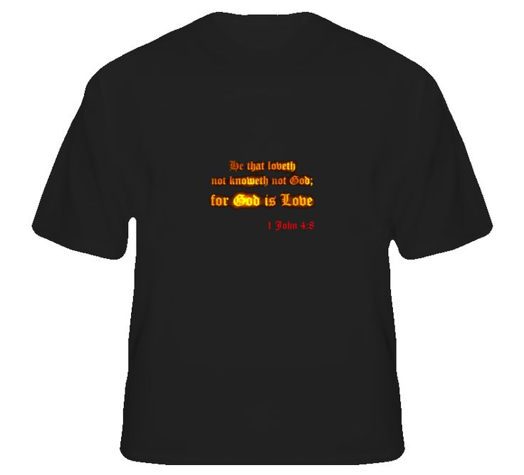 "A specially designed T Shirt ""God is Love"", at www.bibleteez.com"