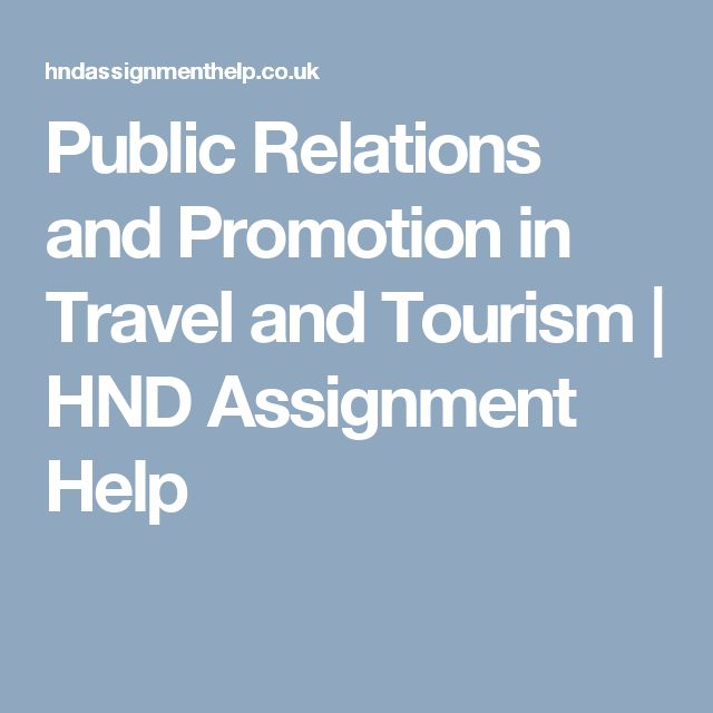 Public Relations and Promotion in Travel and Tourism | HND Assignment Help