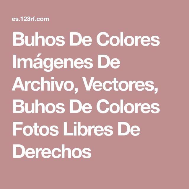 Buhos De Colores Imágenes De Archivo, Vectores, Buhos De Colores Fotos Libres De Derechos