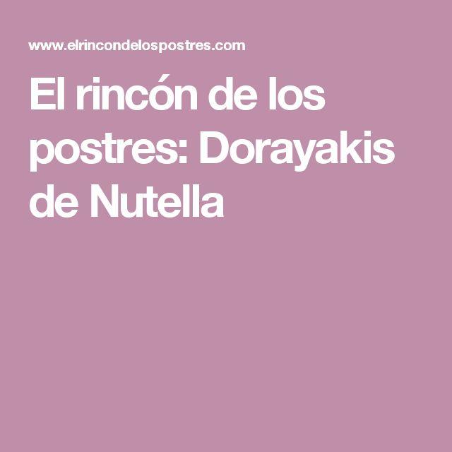El rincón de los postres: Dorayakis de Nutella