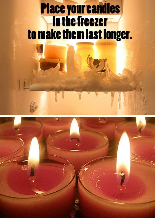 Make your candles burn longer by placing them in the freezer for 24 hours prior to using.