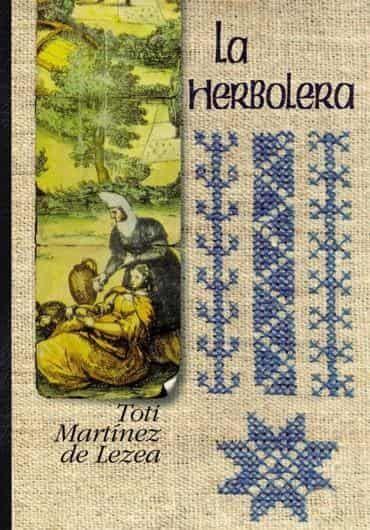 Leer La Herbolera, de Toti Martinez de Lezea
