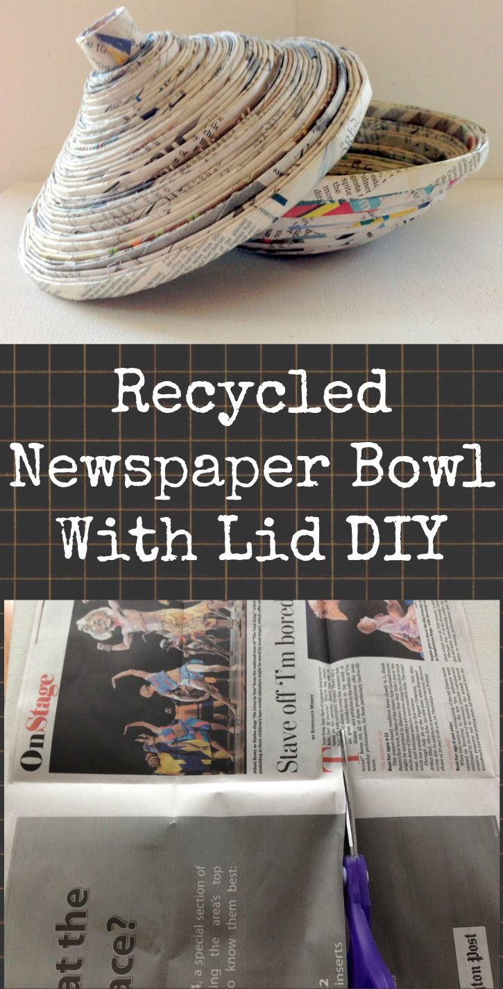Recycled Newspaper Bowl With Lid DIY