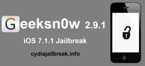 geeksn0w 2.9.1 semi tethered Jailbreak for download bundled cydia 1.1.12 on your iphone 4