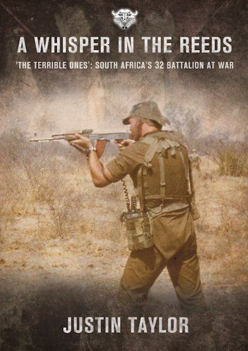 A Whisper in the Reeds: 'The Terrible Ones' - South Afric...