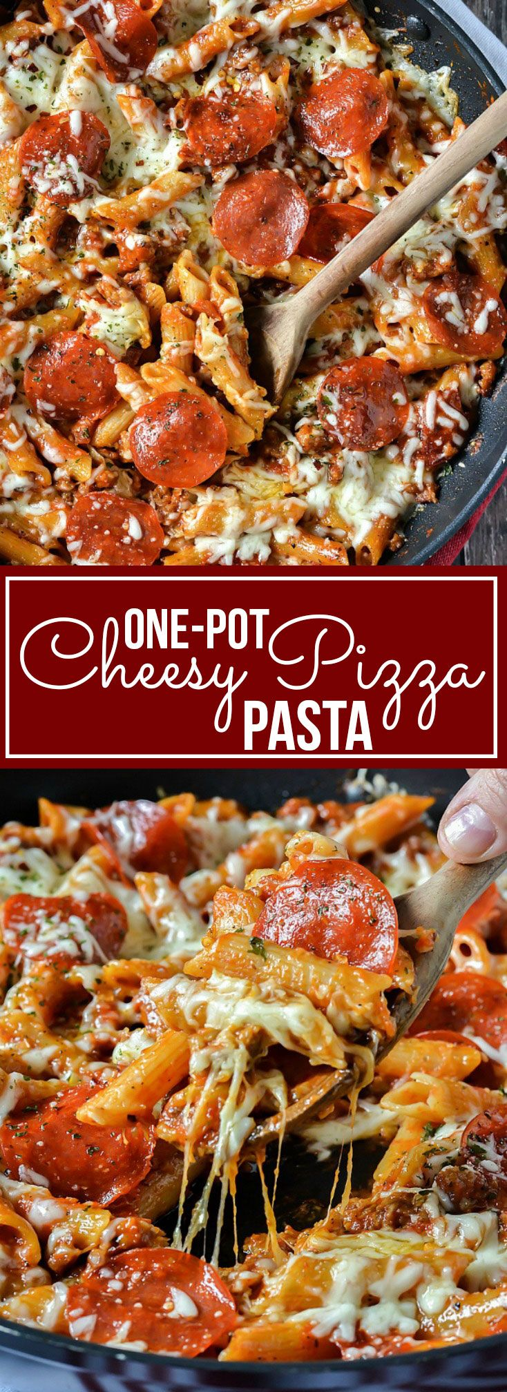 Everything you love about pizza and pasta combined into this delicious One-Pot Cheesy Pizza Pasta ready in about 30 minutes!
