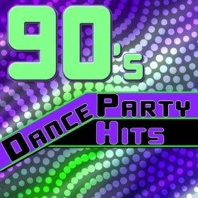 90s Dance Party Hits - The Best Of The 90s Dance Music: Dance Anthem: MP3 Downloads