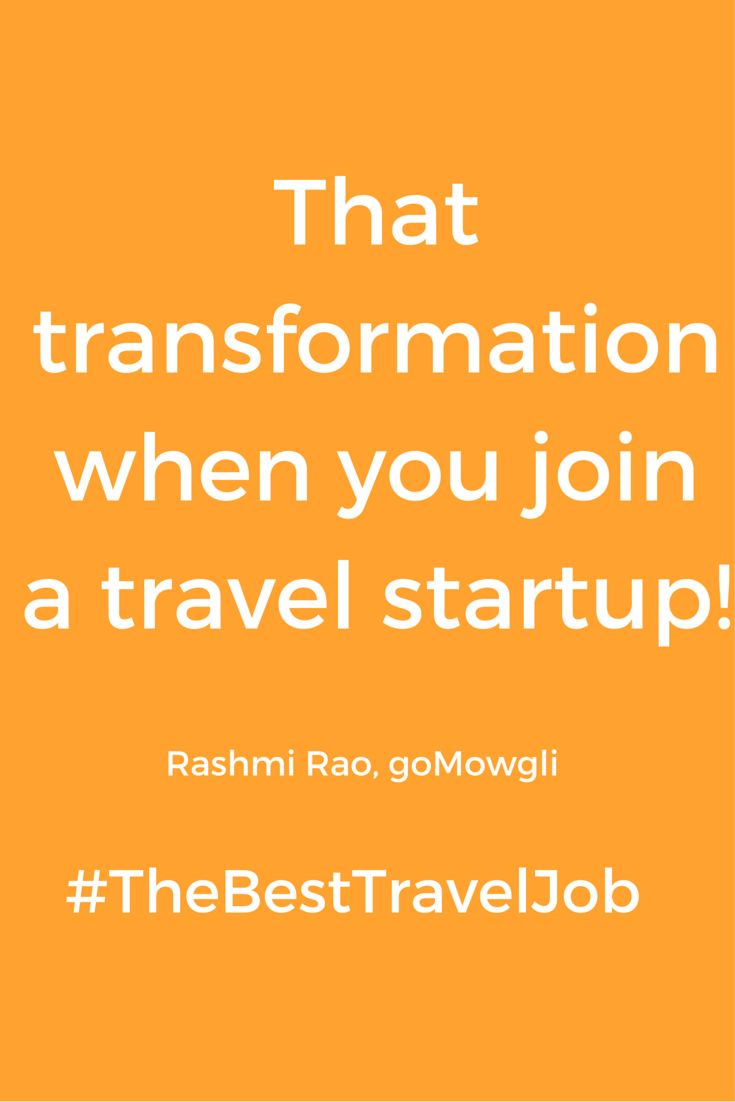 We as a company are glad to help people find their passion and make their life interesting. Follows is a honest write-up from our own Rashmi Rao, #thebesttraveljob