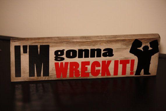 I'm Gonna Wreck It  -- Wreck it Ralph decoration #Disney #Studio79