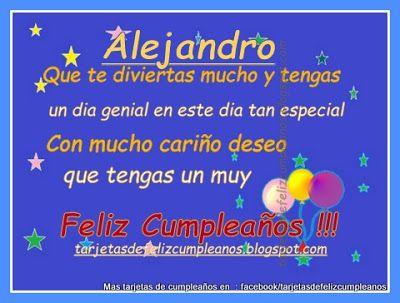 Postales de cumpleaños personalizadas con nombres de Hombre y Mujer: Alejandro…