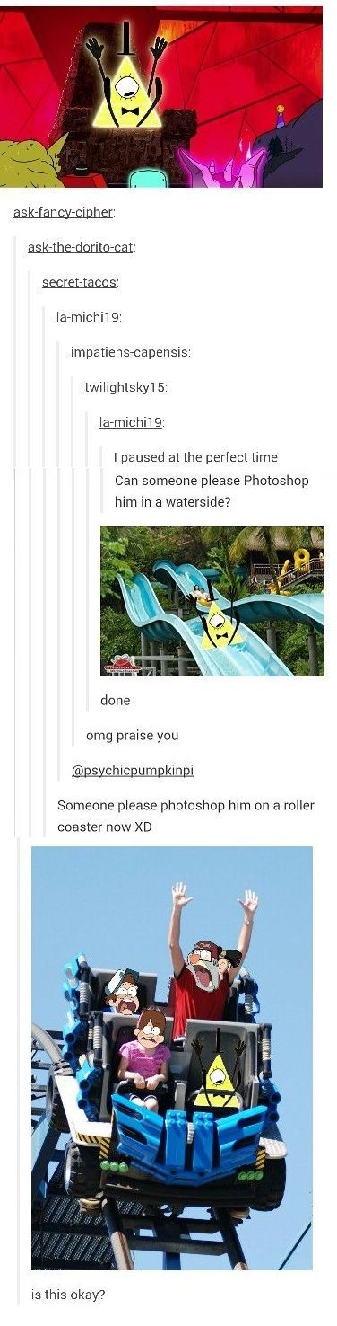 I died laughing! The last pic almost killed me #GravityFalls #BillCipher #Rollercoaster