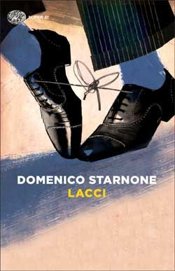 Domenico Starnone, Lacci, Super ET - DISPONIBILE ANCHE IN E-BOOK