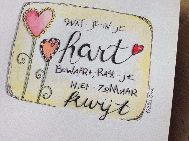 Wat je in je hart bewaart, raak je niet zomaar kwijt. Kaart // Aquarel // Handlettering