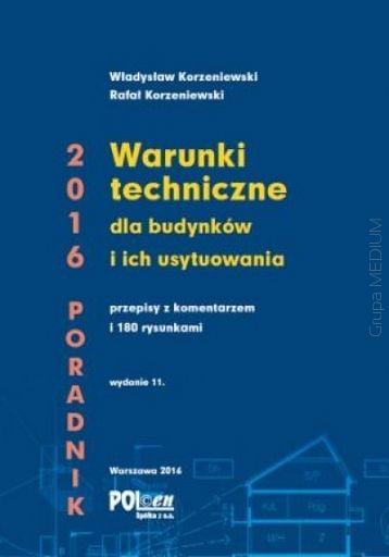 Warunki techniczne dla budynków i ich usytuowania 2016 - Księgarnia Techniczna