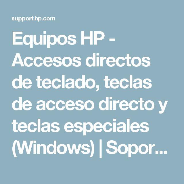 Equipos HP - Accesos directos de teclado, teclas de acceso directo y teclas especiales (Windows) | Soporte al cliente de HP®