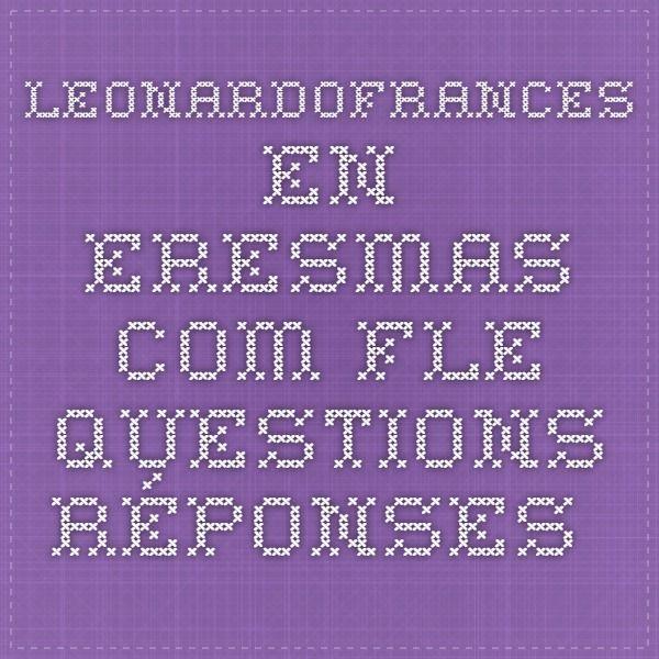 leonardofrances.en.eresmas.com   FLE questions-réponses
