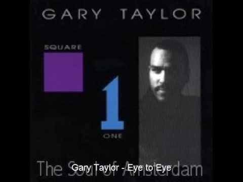Gary Taylor - Eye to Eye