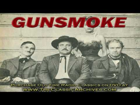 Gunsmoke, Old Time Radio Show Western, 490611   Aud1 Matt Dillon GoesTo Gouge Eye - YouTube