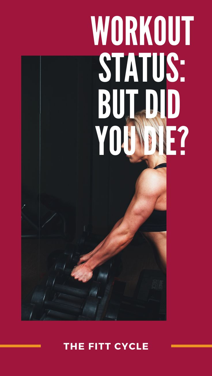 Workout Status Did You Die I Always Like Seeing How Far I Can Push Myself During My Workouts Workout Status Workout Motivational Quotes
